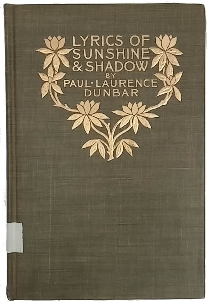 "Cover image of ""Lyrics of Sunshine and Shadow"" by Paul Laurence Dunbar. Dark green background with metallic gold lettering and floral decorations."